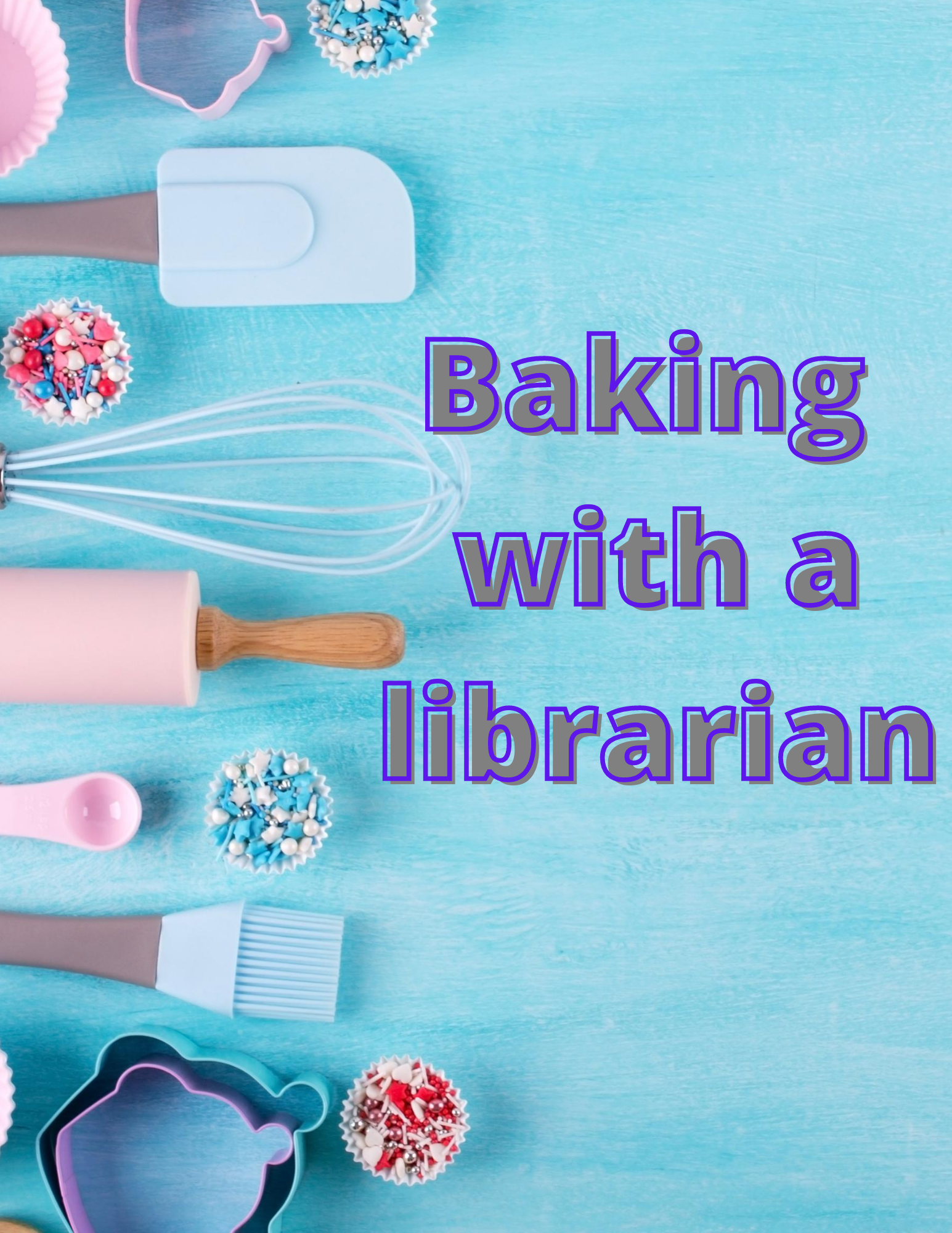 Baking with a librarian